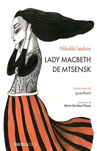 Lady Macbeth de Mtsensk (Ilustrados) por Nikolái Leskov