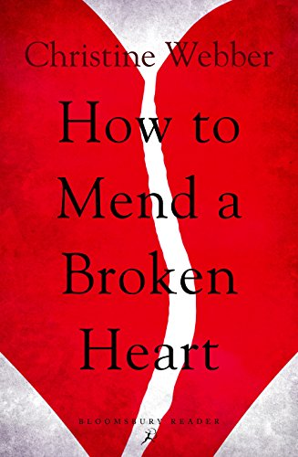 How to mend a broken heart ebook christine webber amazon how to mend a broken heart by webber christine fandeluxe PDF