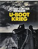U-Boot-Krieg. Mit einem Essay von Michael Salewski.,Schutzumschlag D. Vollendorf. Fotos Fritz Grade; Lothar-Günther Buchheim.
