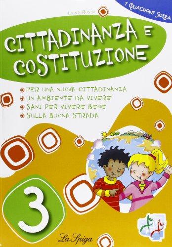 Cittadinanza e Costituzione. Per la 3 classe elementare