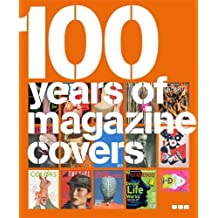 100 Years of Magazine Covers by Steve Taylor & Neville Brody (2006-10-27)