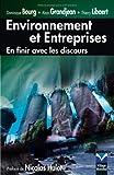 Environnement et Entreprises - En finir avec les discours