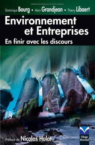 Environnement et Entreprises : En finir avec les discours