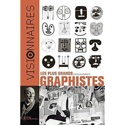 Les Plus grands graphistes. Visionnaires