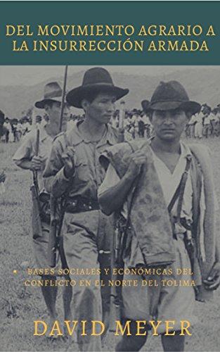 del-movimiento-agrario-a-la-insurreccion-armada-bases-sociales-y-economicas-del-conflicto-en-el-nort