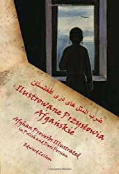 Afghan Proverbs Illustrated (Polish Edition): In Polish and Dari Persian