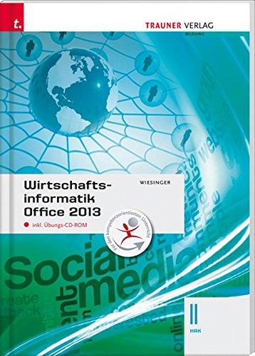 Wirtschaftsinformatik II HAK, Office 2013 inkl. Übungs-CD-ROM