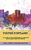 Visiter Portland