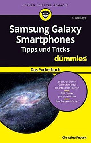 Samsung Galaxy Smartphone Tipps und Tricks für Dummies: Das Pocketbuch Samsung Dummy