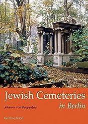 Jewish Cementeries in Berlin by Johanna von Koppenfels (2005-02-01)
