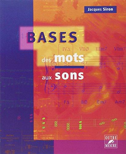 Bases : des mots aux sons par Jacques Siron