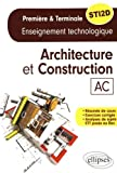 Specialite Architecture et Constructions Enseignements Technologique Premiere et Terminale Sti2d