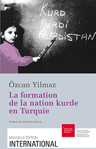Télécharger en ligne La formation de la nation kurde en Turquie pdf ebook
