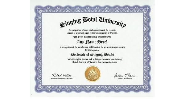 Buy Singing Bowl Degree Custom Gag Diploma Doctorate