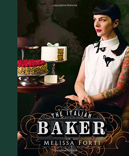 the-italian-baker-100-international-baking-recipes-with-a-modern-twist