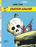 Lycky Luke, tome 6 - Canyon Apache