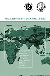 Financial Stability and Central Banks: A Global Perspective (CENTRAL BANK GOVERNOR'S SYMPOSIUM)