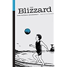 The Blizzard - The Football Quarterly: Issue Fourteen (English Edition)