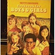 Betty Crocker's Cookbook for Boys & Girls by Betty Crocker (1975-08-01)