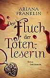 Der Fluch der Totenleserin: Roman