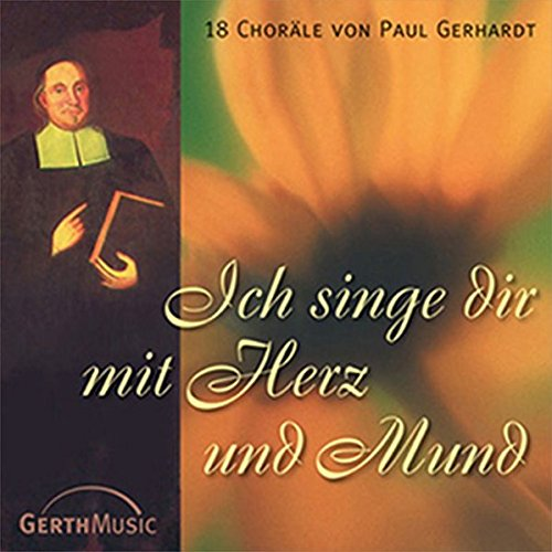 Ich singe dir mit Herz und Mund (Mund Deutsche)