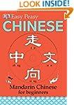 Easy Peasy Chinese: Mandarin Chinese...