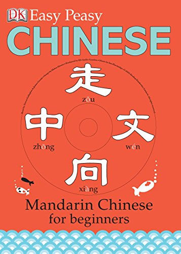 Easy Peasy Chinese: Mandarin Chinese for Beginners (Book & CD)