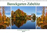 Barockgarten Zabeltitz (Wandkalender 2019 DIN A4 quer): Die Jahreszeiten im Zabeltitzer Barockgarten (Monatskalender, 14 Seiten ) (CALVENDO Orte)