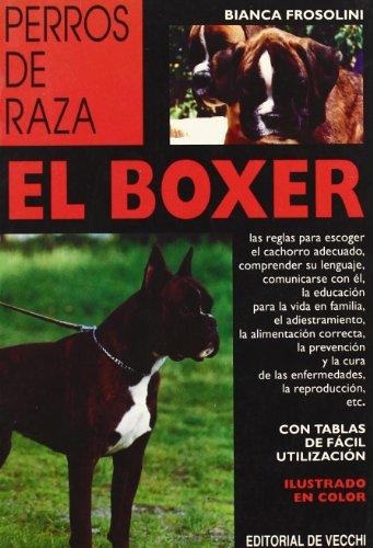 Boxer, el (Perros De Raza (de Vecchi))