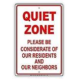 Quiet Zone Bitte Rücksicht werden Unsere Einwohner und Nachbarn Alert Vorsicht Achtung Hinweis Aluminium Schild Blechschilder Vintage Dose Teller Schilder Deko Metall Dose 8x 12