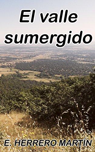 El valle sumergido por E. Herrero Martín