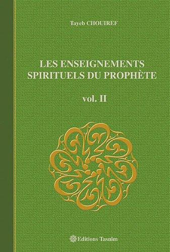 Les Enseignements Spirituels du Prophète, vol. II