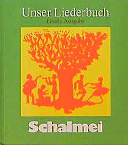 Unser Liederbuch Schalmei