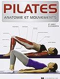 Image of Pilates : Anatomie et mouvements