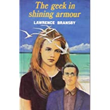 The Geek In Shining Armour (English Edition)