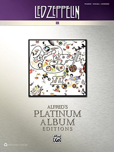 Led Zeppelin - III Platinum Album Edition: Piano/Vocal/Chords (Alfred's Platinum Album Editions) (English Edition)