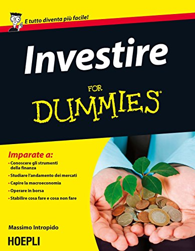 Investire For Dummies di Massimo Intropido