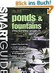 Ponds & Fountains: Step-By-Step Proje...