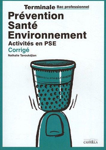 Prévention Santé Environnement Tle Bac pro : Activités en PSE Corrigé
