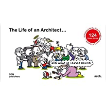 The Life of an Architect ... and what he leaves behind