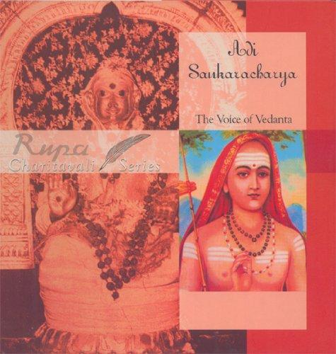Adi Sankaracharya: The Voice of Vedanta