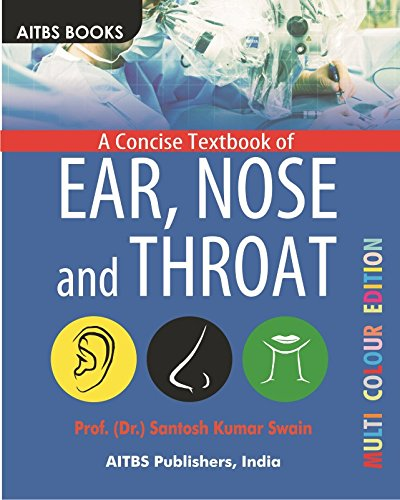 A Concise Textbook of EAR, NOSE and THROAT