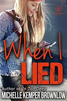 When I Lied by [Brownlow, Michelle Kemper]