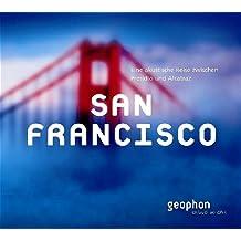 San Francisco: Eine akustische Reise zwischen Golden Gate und Chinatown