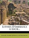 Lettres D'Emerance a Lucie.