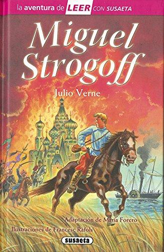 Miguel Strogoff (La aventura de LEER con Susaeta - nivel 3) por Susaeta Ediones S A