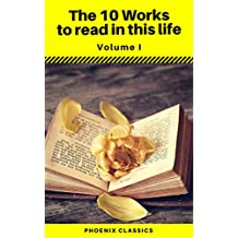 The 10 Works to read in this life Vol:1 (Phoenix Classics)