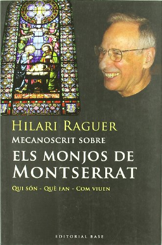 Mecanoscrit sobre els monjos de Montserrat (Base Històrica)