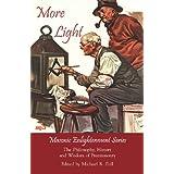 More Light - Masonic Enlightenment Series (English Edition)