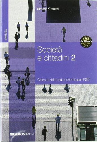 Società e cittadini. Corso di diritto ed economia. Per gli Ist. professionali: 2